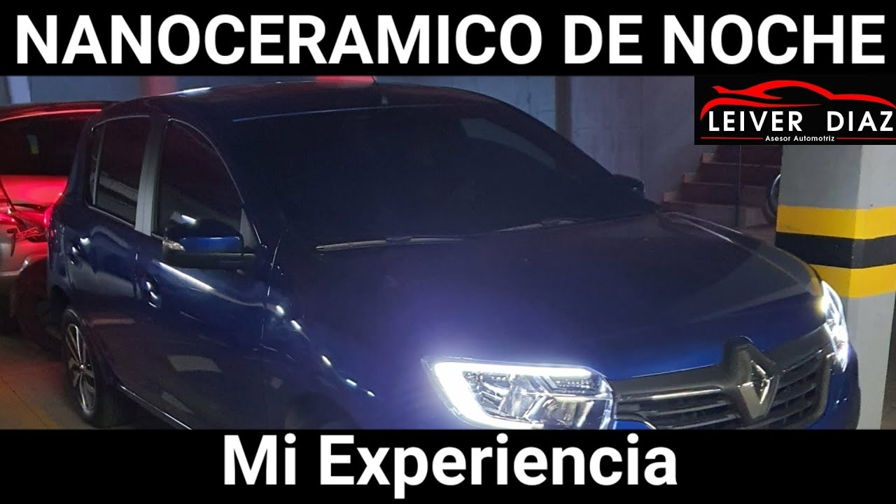 NANOCERAMICO De Noche! Mi Experiencia #LeiverDiaz