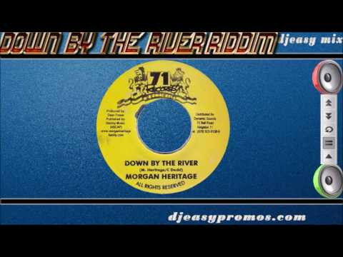 Down By The River Riddim aka What Kind Of World Riddim mix FULL Mix by djeasy