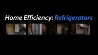 Home Efficiency: Refrigerators