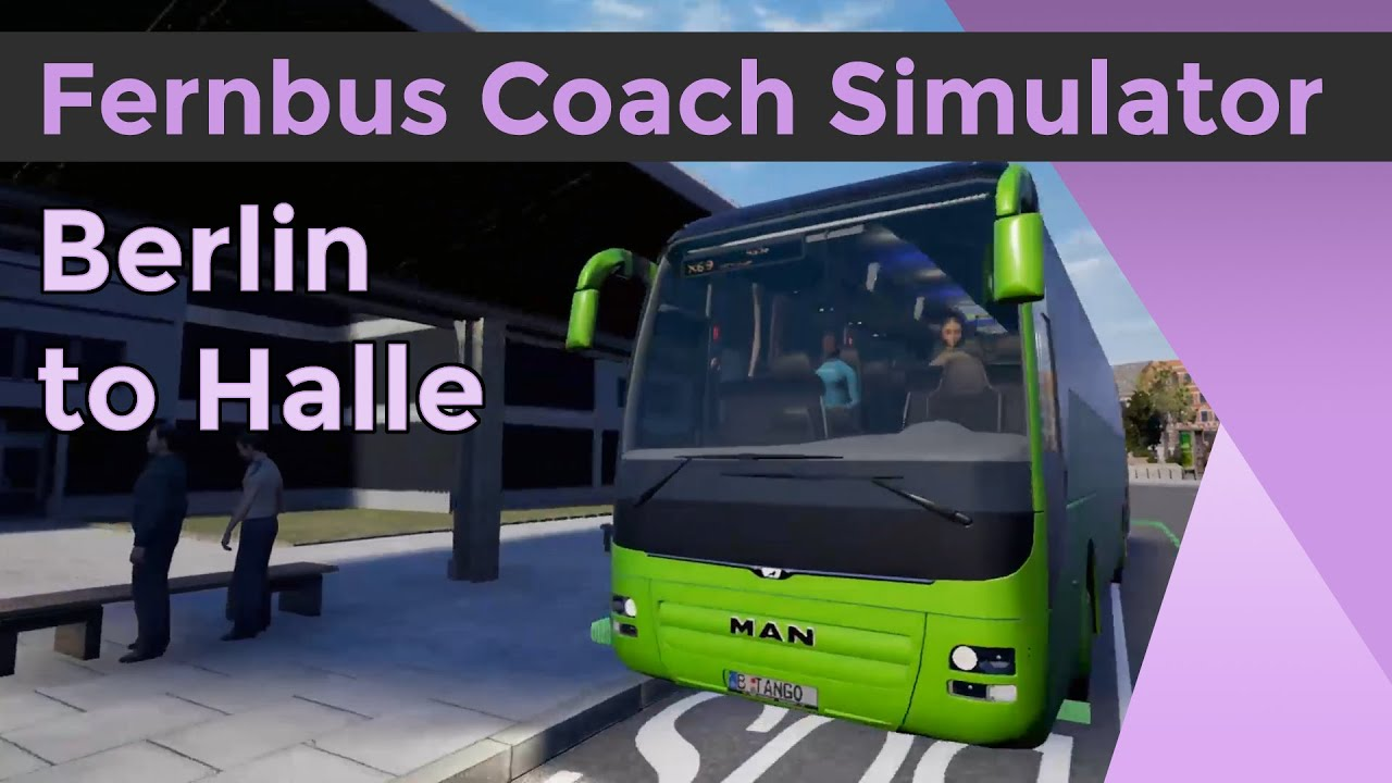 Berlin Halle Bus Fernbus Coach Simulator Berlin Halle