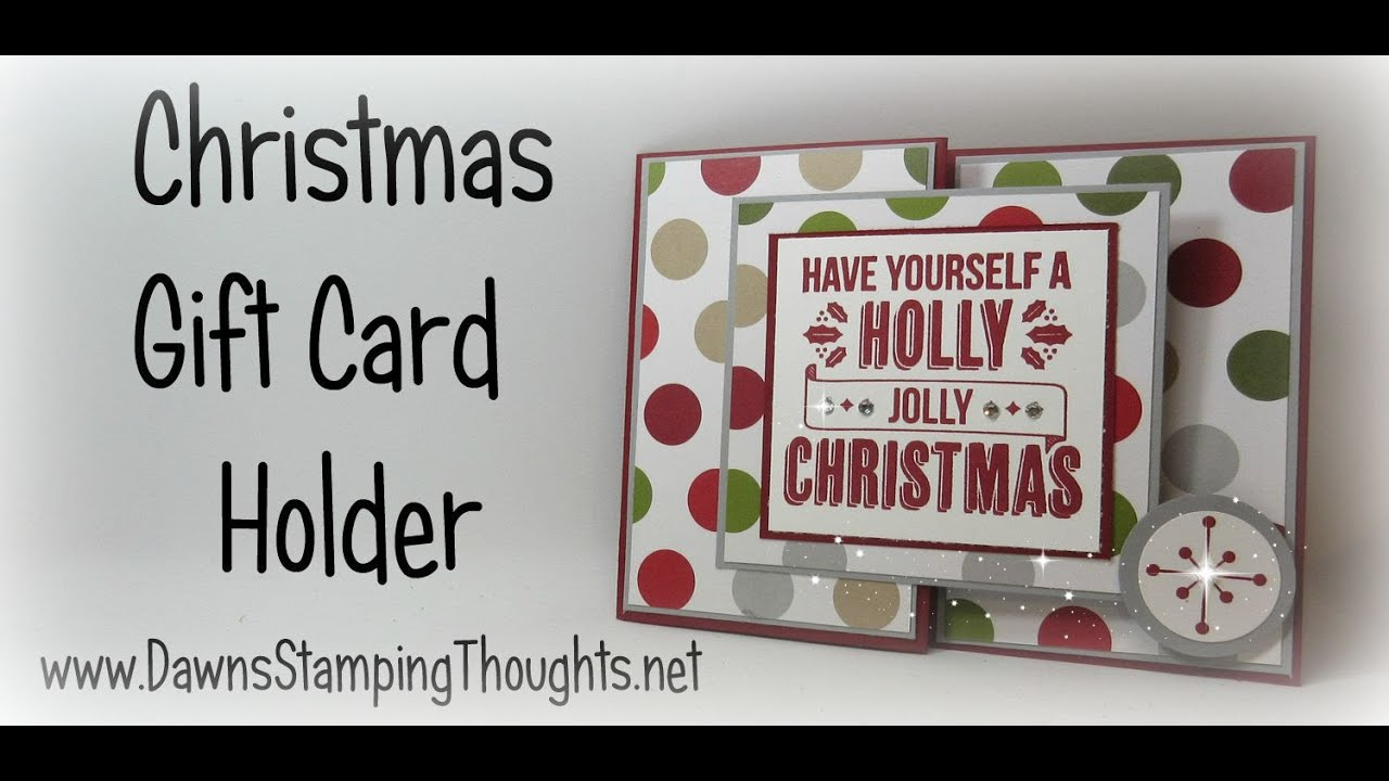 Christmas Gift Card Holder with Dawn using Stampin\'Up! Products ...