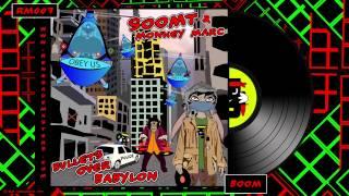 Soom T & Monkey Marc - Boom