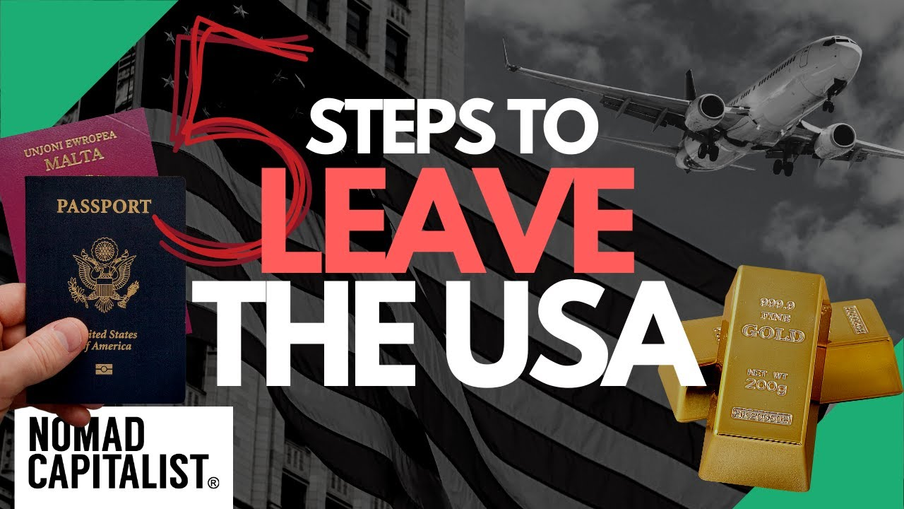 How to Leave the USA in Five Steps