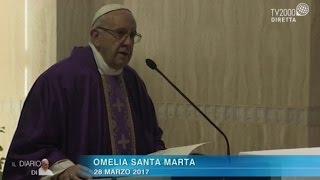 Omelia di Papa Francesco a Santa Marta del 28 marzo 2017