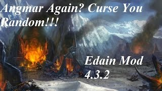 Edain Mod 4.3.2: Angmar and Chill vs the AI