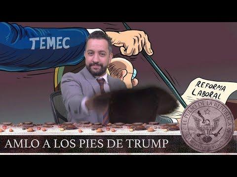 AMLO A LOS PIES DE TRUMP - EL PULSO DE LA REPÚBLICA