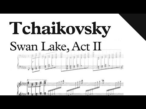 Tchaikovsky - Swan Lake Ballet, Act II, Op. 20 (Sheet Music)
