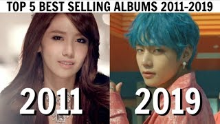[TOP 5] BEST SELLING KPOP ALBUMS EVERY YEAR   2011-2019