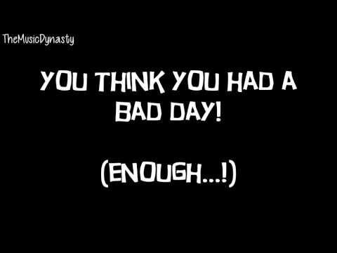Bad Day - Side Effects [LYRICS]