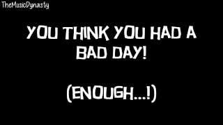 Bad Day - Side Effects [LYRICS]