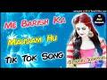 Main Barish Ka Mausam Hu Dj Remix||Tik Tok Song||Mixing By Dj Akhil Kushwah Agra Mix Hindiaz Download