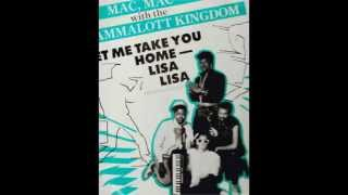 Old School MAC THORNHILL – Let Me Take You Home Lisa Lisa MacMac featuring the Jammalott Kingdom