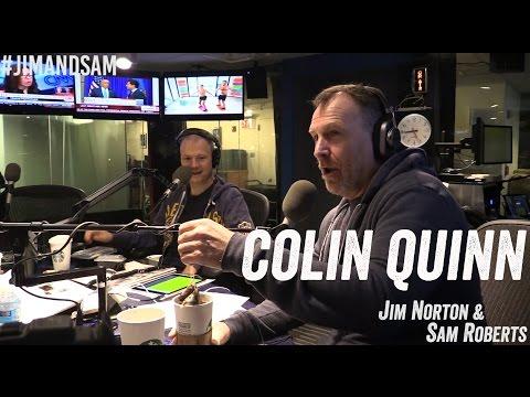 Colin Quinn in studio  Abusing DBag  more  Jim Norton & Sam Roberts