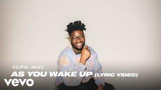 Kelvin Jones - As You Wake Up