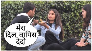 Mera Dil Vapish Dedo Prank In Delhi On Cute Girl By Desi Boy With Twist Epic Reaction