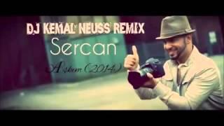 Sercan - Aşkım (2014) // REMIX by Dj Kemal Neuss