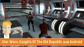 Star Wars: Knights Of The Old Republic для Android Обзор от Game Plan