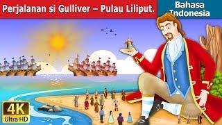 Video Perjalanan si Gulliver – Pulau Lilipu   Dongeng anak   Kartun anak   Dongeng Bahasa Indonesia download MP3, 3GP, MP4, WEBM, AVI, FLV September 2018
