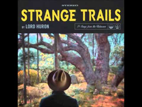 Lord Huron  Love Like Ghosts