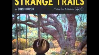 Lord Huron - Love Like Ghosts