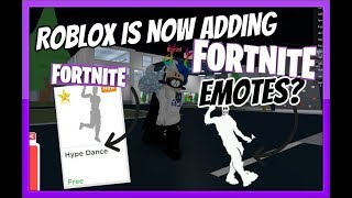 Roblox is Now adding FORTNITE EMOTES? [Roblox]
