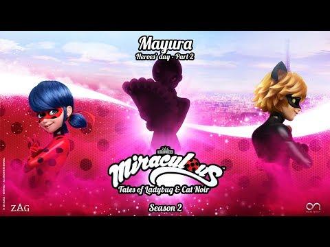MIRACULOUS | 🐞 MAYURA (Heroes' Day -...