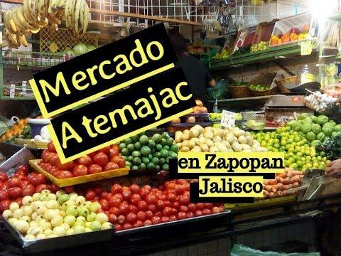 MERCADO ATEMAJAC - ZAPOPAN JALISCO - GUADALAJARA - Lorena Lara