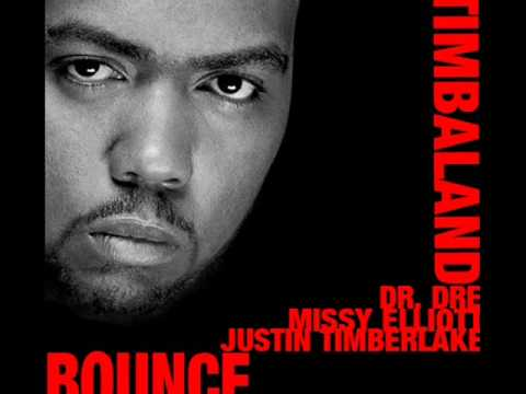 Timbaland  Bounce feat Dr Dre, Missy Elliott, Justin Timberlake