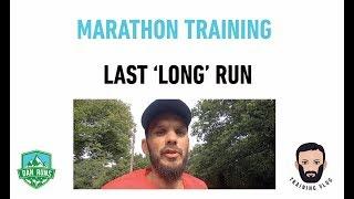 SECOND MARATHON - WEEK 15 - FINAL 'LONG' RUN