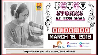 EX MO KO GUSTO MO DITO KO E MAY IBA NA NAGPAPASAYA SAU Heart Stories ni DJ Tess Mosa March 19, 2018