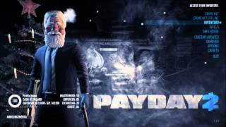 Payday 2 Christmas Song: A Heist Not Attempted Before