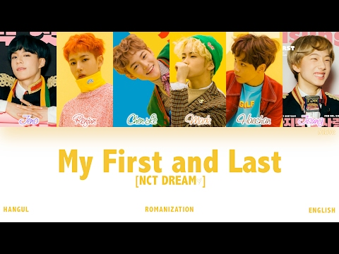 [HAN|ROM|ENG] NCT DREAM - My First and Last (마지막 첫사랑) (Color Coded Lyrics)