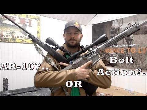 AR-10 Vs Bolt Action... What Is The Best Hunting Rifle?...