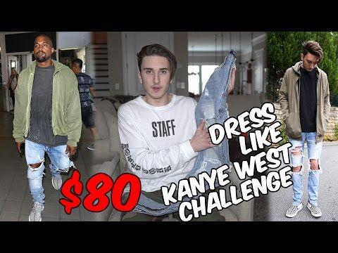$80 DRESS LIKE KANYE WEST CHALLENGE