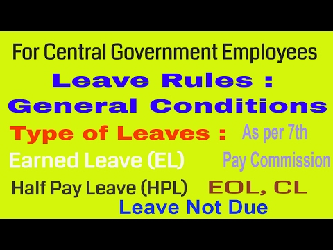 Leave Rules For Central Government Employees As Per 7th Pay Commission_General Conditions