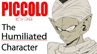 Piccolo: The Humiliated Character   The Anatomy of Anime