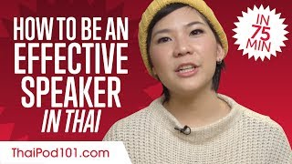 How to Be an Effective Thai Speaker in 75 Minutes