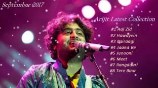 Video #3 Arijit Singh's Latest Songs Collection / Jukebox / September 2017 download MP3, 3GP, MP4, WEBM, AVI, FLV Juli 2018