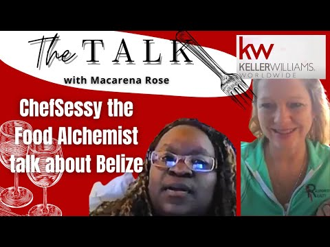 ChefSessy the Food Alchemist with host Macarena Rose talk about Belize