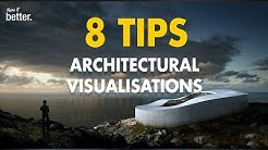 8 Tips to Improve your Architectural Visualizations by Show it Better