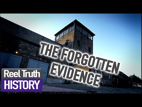 Auschwitz: The Forgotten Evidence | Reel Truth History Docum