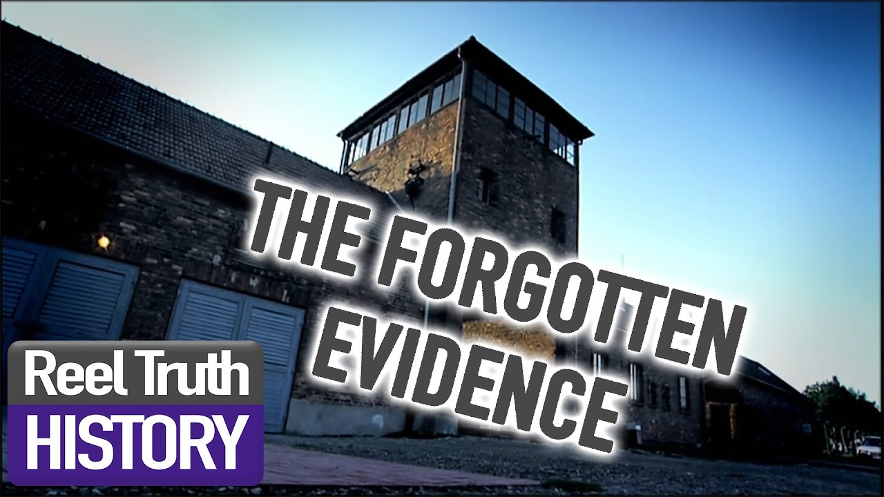 Download Auschwitz: The Forgotten Evidence   Reel Truth History Documentaries