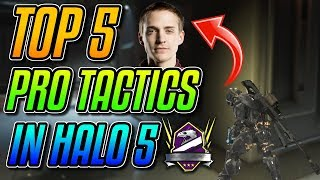 Top 5 PRO TACTICS In Halo 5