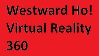 westward ho 360