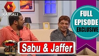 JB Junction: Sabumon Abdusamad And Jaffer Idukki - Part 2 | 25th June 2016