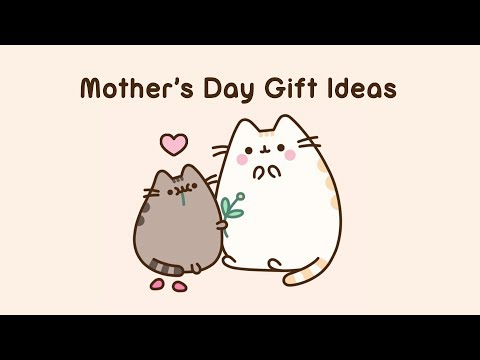 Pusheen: Mother's Day Gift Ideas