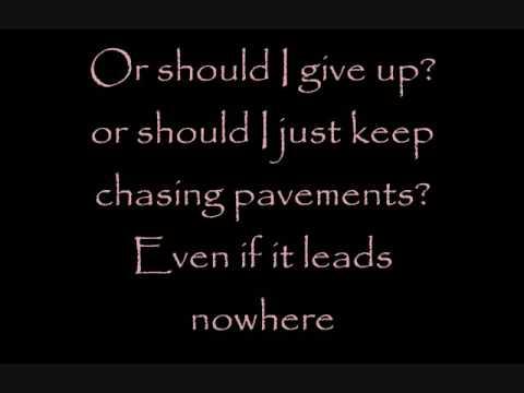 Adele~Chasing Pavements lyrics