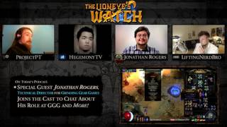Path of Exile The Lioneye's Watch Podcast #09 - Feat. Technical Director Jonathan Rogers!