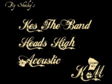 Kes The Band - Heads High Acoustic