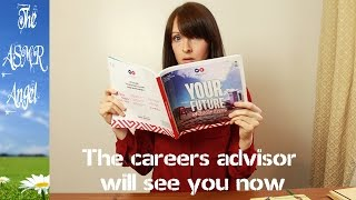 Careers Advisor ASMR ( Roleplay - Personal Attention )
